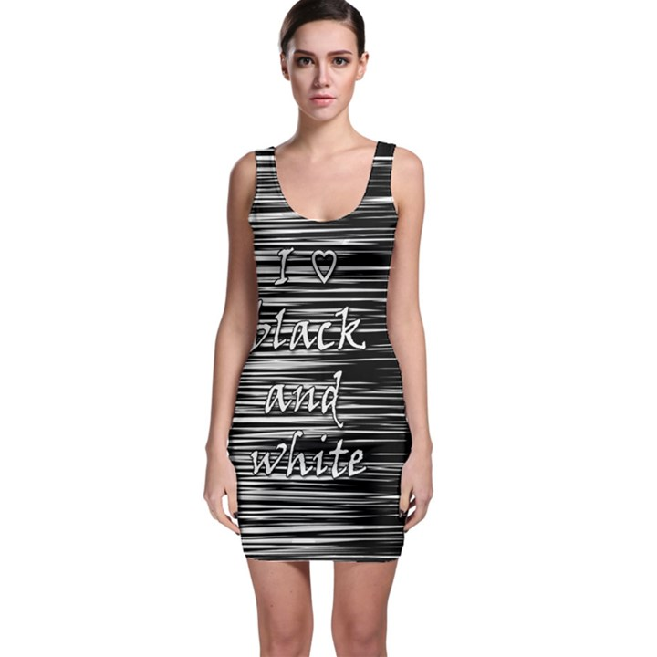 I love black and white Sleeveless Bodycon Dress