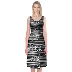 I Love Black And White Midi Sleeveless Dress