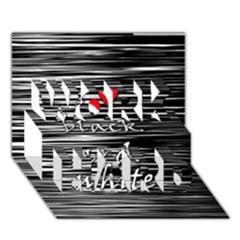 I love black and white 2 WORK HARD 3D Greeting Card (7x5)