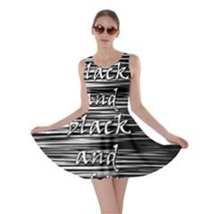 I love black and white 2 Skater Dress