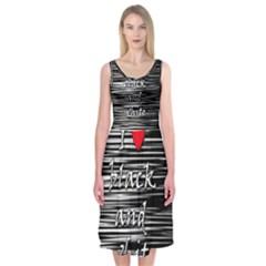 I Love Black And White 2 Midi Sleeveless Dress