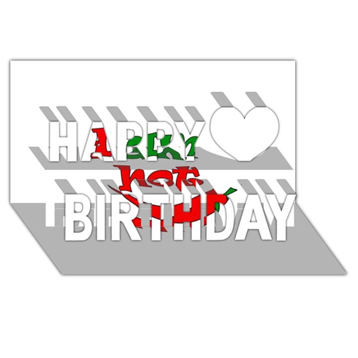 I am hot  Happy Birthday 3D Greeting Card (8x4)