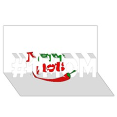 I Am Hot  #1 Mom 3d Greeting Cards (8x4)