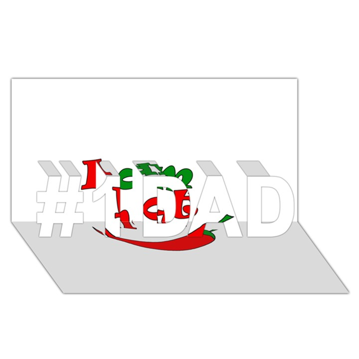 I am hot  #1 DAD 3D Greeting Card (8x4)