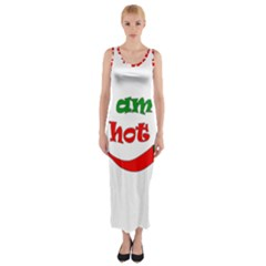 I Am Hot  Fitted Maxi Dress