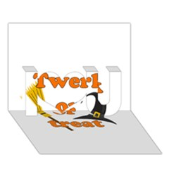 Twerk Or Treat   Funny Halloween Design I Love You 3d Greeting Card (7x5)