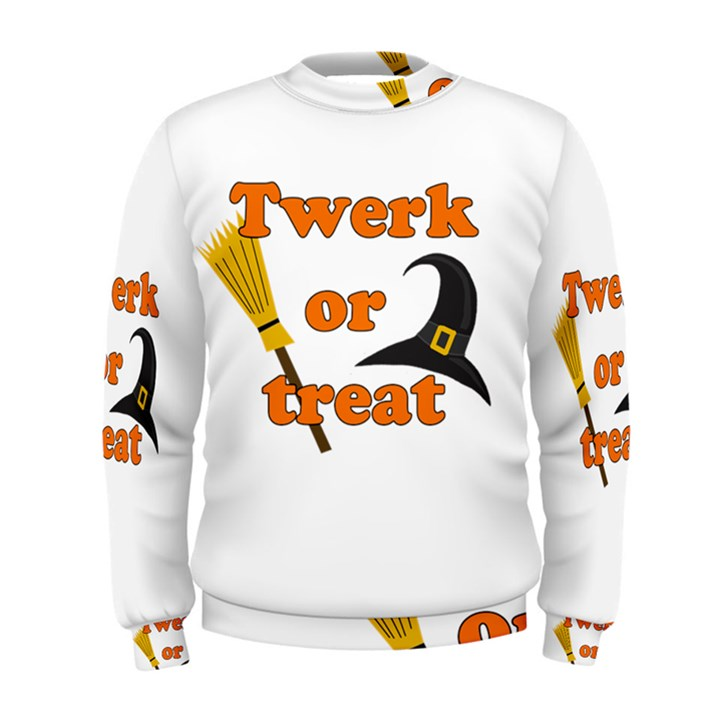 Twerk or treat - Funny Halloween design Men s Sweatshirt