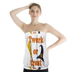 Twerk Or Treat   Funny Halloween Design Strapless Top by Valentinaart
