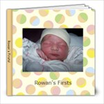 rowan s firsts - 8x8 Photo Book (30 pages)