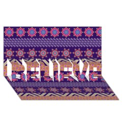 Colorful Winter Pattern Believe 3d Greeting Card (8x4) by DanaeStudio