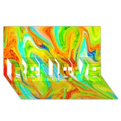 Happy Multicolor Painting Believe 3d Greeting Card (8x4) by designworld65