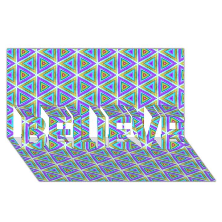 Colorful Retro Geometric Pattern BELIEVE 3D Greeting Card (8x4)