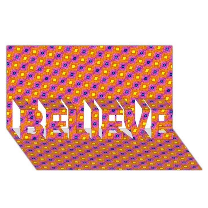 Vibrant Retro Diamond Pattern BELIEVE 3D Greeting Card (8x4)