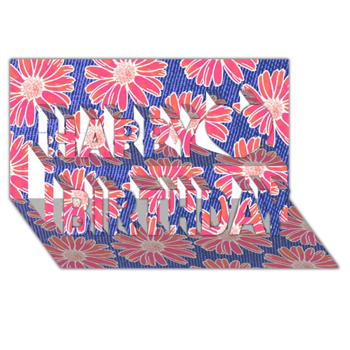 Pink Daisy Pattern Happy Birthday 3D Greeting Card (8x4)