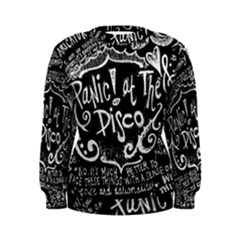 Panic ! At The Disco Lyric Quotes Women s Sweatshirt by Onesevenart