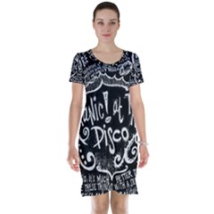 Panic ! At The Disco Lyric Quotes Short Sleeve Nightdress by Onesevenart