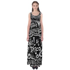 Panic ! At The Disco Lyric Quotes Empire Waist Maxi Dress by Onesevenart
