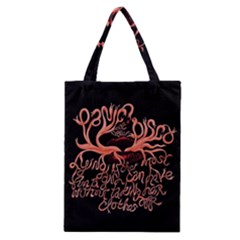 Panic At The Disco   Lying Is The Most Fun A Girl Have Without Taking Her Clothes Classic Tote Bag by Onesevenart