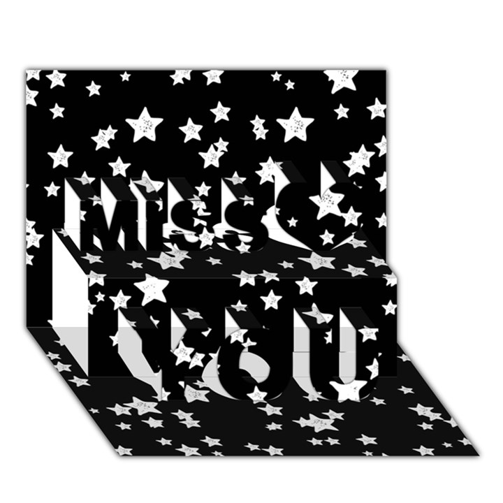 Black And White Starry Pattern Miss You 3D Greeting Card (7x5)