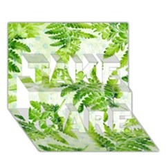 Fern Leaves TAKE CARE 3D Greeting Card (7x5)