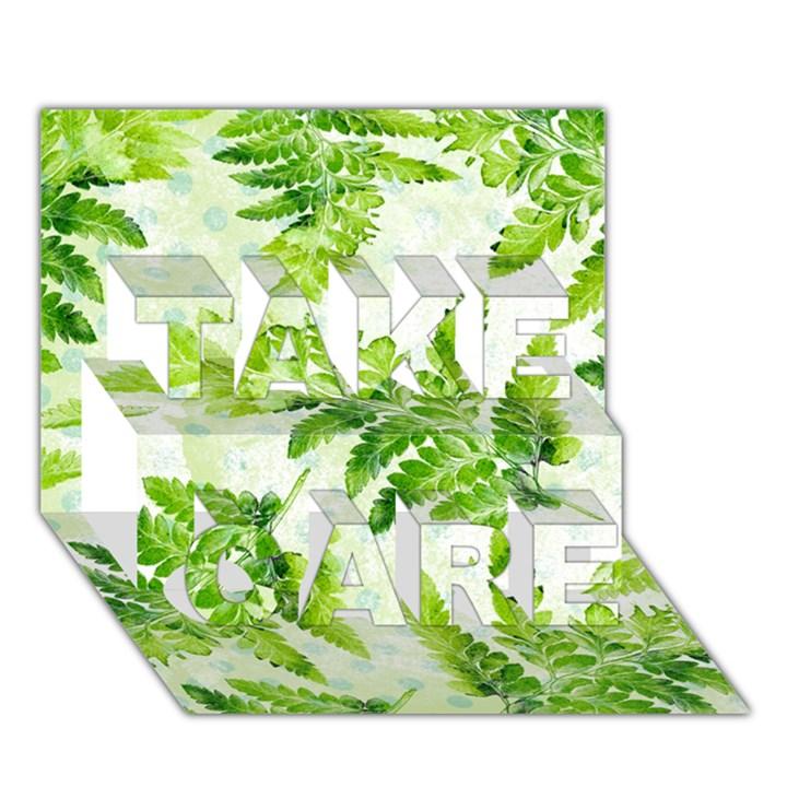 Fern Leaves TAKE CARE 3D Greeting Card (7x5)