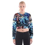 Pierce The Veil Quote Galaxy Nebula Women s Cropped Sweatshirt