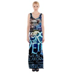 Pierce The Veil Quote Galaxy Nebula Maxi Thigh Split Dress by Onesevenart