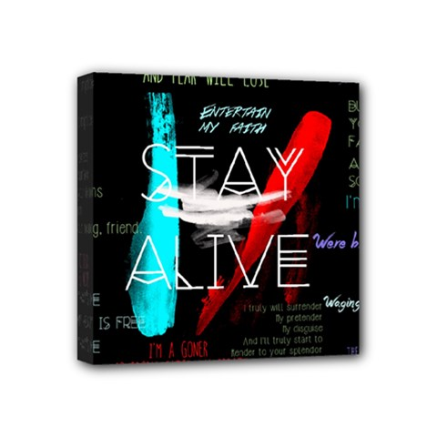 Twenty One Pilots Stay Alive Song Lyrics Quotes Mini Canvas 4  X 4  by Onesevenart