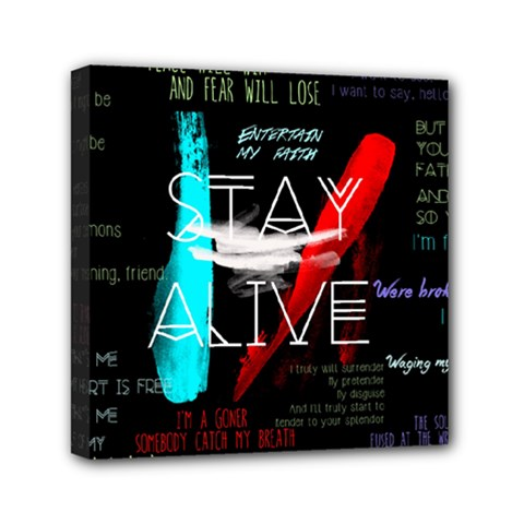 Twenty One Pilots Stay Alive Song Lyrics Quotes Mini Canvas 6  X 6  by Onesevenart