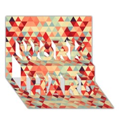Modern Hipster Triangle Pattern Red Blue Beige Work Hard 3d Greeting Card (7x5) by EDDArt