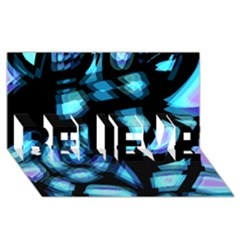 Blue Light Believe 3d Greeting Card (8x4) by Valentinaart