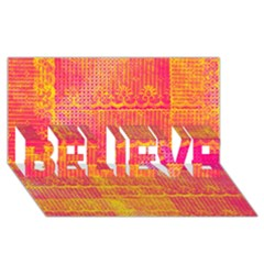 Yello And Magenta Lace Texture Believe 3d Greeting Card (8x4) by DanaeStudio