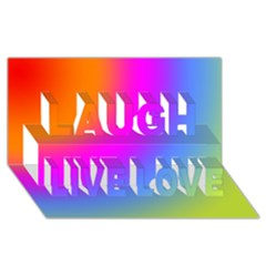 Radial Gradients Red Orange Pink Blue Green Laugh Live Love 3d Greeting Card (8x4) by EDDArt