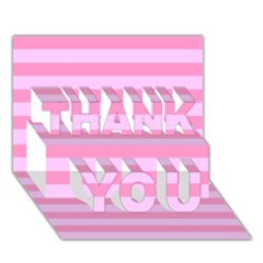 Fabric Baby Pink Shades Pale Thank You 3d Greeting Card (7x5) by AnjaniArt