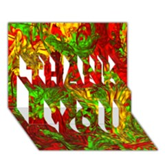 Hot Liquid Abstract C Thank You 3d Greeting Card (7x5) by MoreColorsinLife