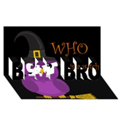 Who Is A Witch?   Purple Best Bro 3d Greeting Card (8x4) by Valentinaart