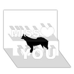Eurasier Silo Black Miss You 3d Greeting Card (7x5) by TailWags