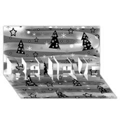 Gray Xmas Magic Believe 3d Greeting Card (8x4) by Valentinaart