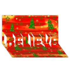 Christmas Magic Believe 3d Greeting Card (8x4) by Valentinaart