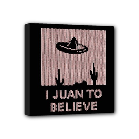 I Juan To Believe Ugly Holiday Christmas Black Background Mini Canvas 4  x 4  by Onesevenart
