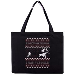 I Wasn t Good This Year, I Was Awesome! Ugly Holiday Christmas Black Background Mini Tote Bag by Onesevenart