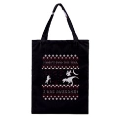I Wasn t Good This Year, I Was Awesome! Ugly Holiday Christmas Black Background Classic Tote Bag by Onesevenart