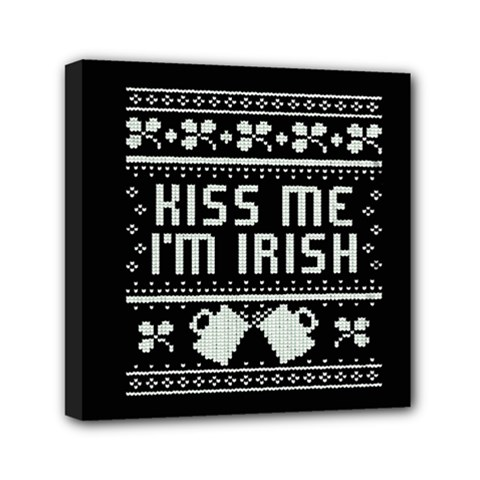 Kiss Me I m Irish Ugly Christmas Black Background Mini Canvas 6  X 6  by Onesevenart