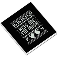 Kiss Me I m Irish Ugly Christmas Black Background Small Memo Pads by Onesevenart
