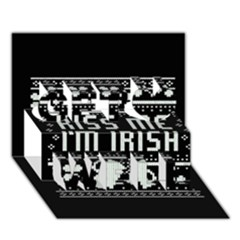 Kiss Me I m Irish Ugly Christmas Black Background Get Well 3d Greeting Card (7x5) by Onesevenart