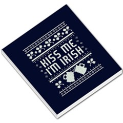 Kiss Me I m Irish Ugly Christmas Blue Background Small Memo Pads by Onesevenart