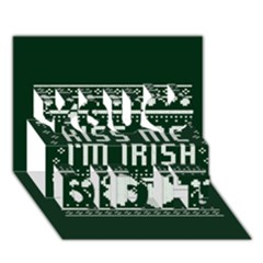 Kiss Me I m Irish Ugly Christmas Green Background You Did It 3d Greeting Card (7x5) by Onesevenart
