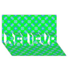 Mod Blue Circles On Bright Green Believe 3d Greeting Card (8x4) by BrightVibesDesign