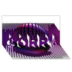 Glass Ball Light Ball Photo Effect SORRY 3D Greeting Card (8x4) by Zeze