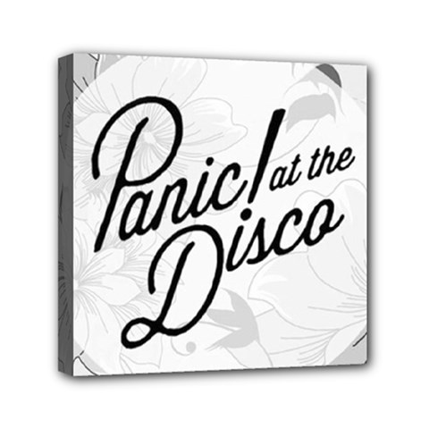 Panic At The Disco Flowers Mini Canvas 6  X 6  by Onesevenart